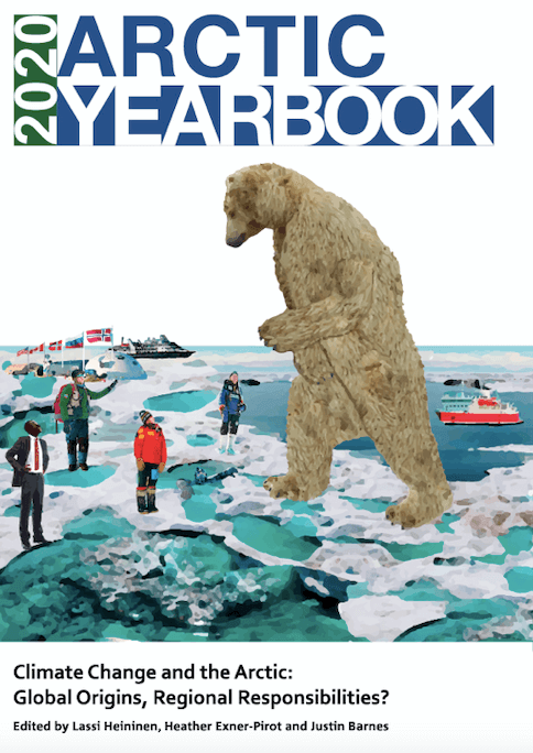Arctic Yearbook 2020 - Climate Change and the Arctic: Global Origins, Regional Responsibilities?
